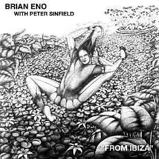 Brian Eno Peter Sinfeld From Ibiza